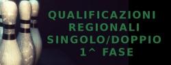 Regionali SINGOLO/DOPPIO 1^ FASE